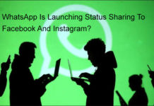 WhatsApp Is Launching Status Sharing To Facebook And Instagram?