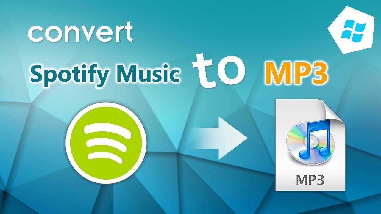How to Download And Convert Spotify Music to MP3