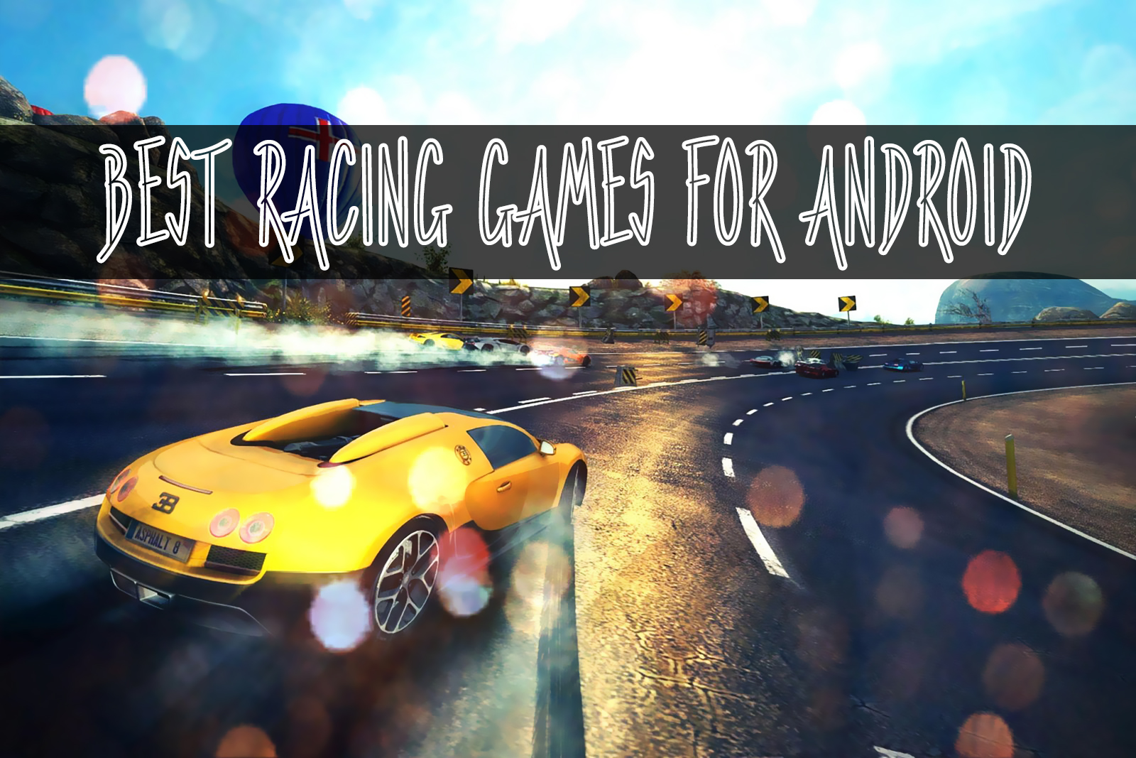 Pay Best 5 Android Car Racing Games - True Gossiper