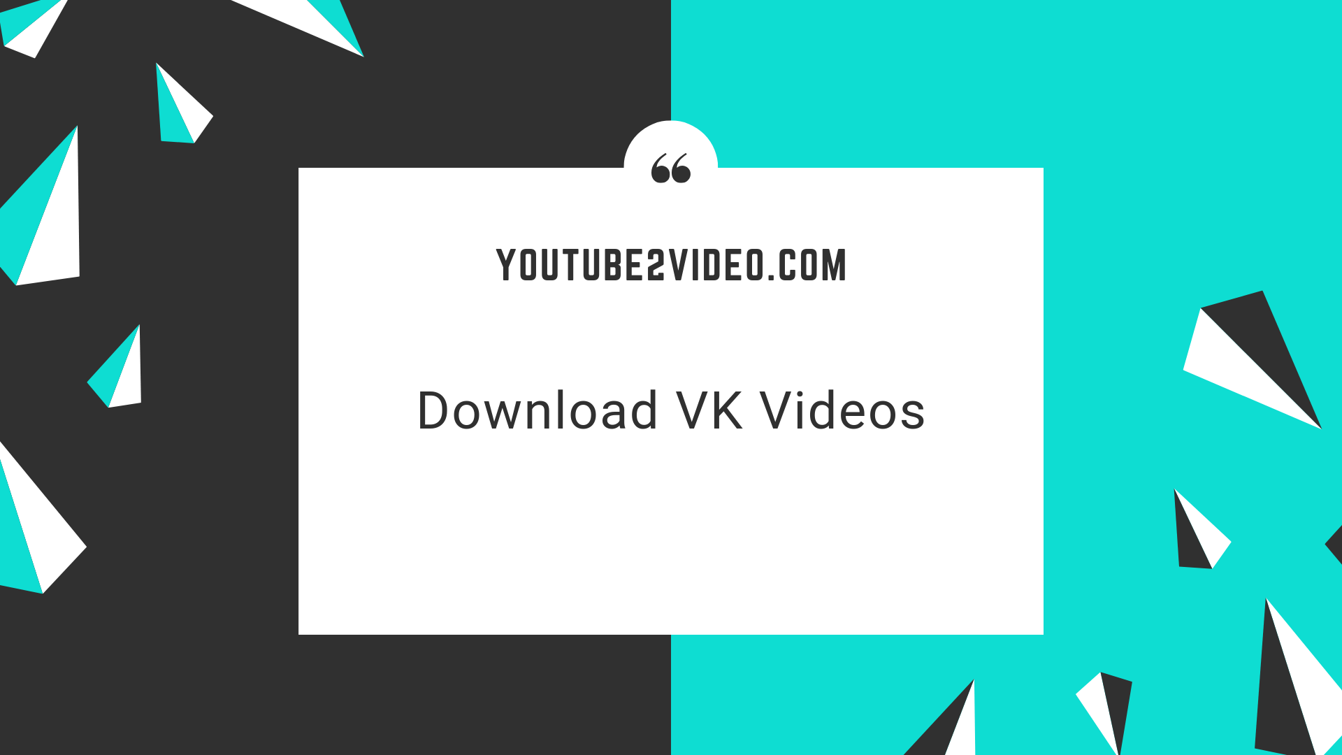 How To Download Videos On VK