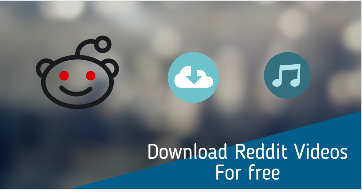 How To Download Reddit Videos