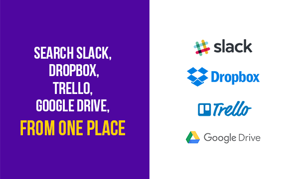 How To Find Slack, Dropbox, Trello, Google Drive And Google Calendar Files From One Place