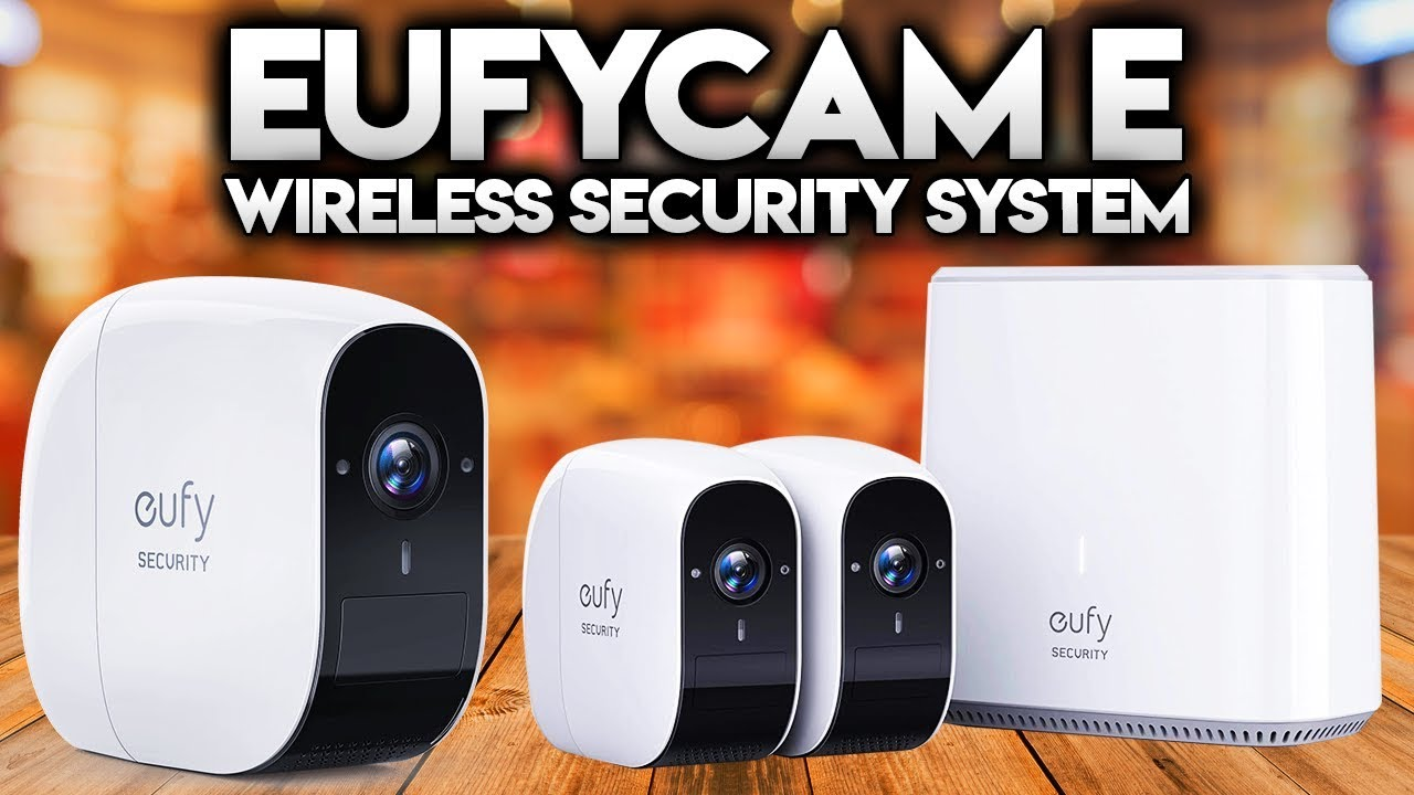 EufyCam E Wireless Security System