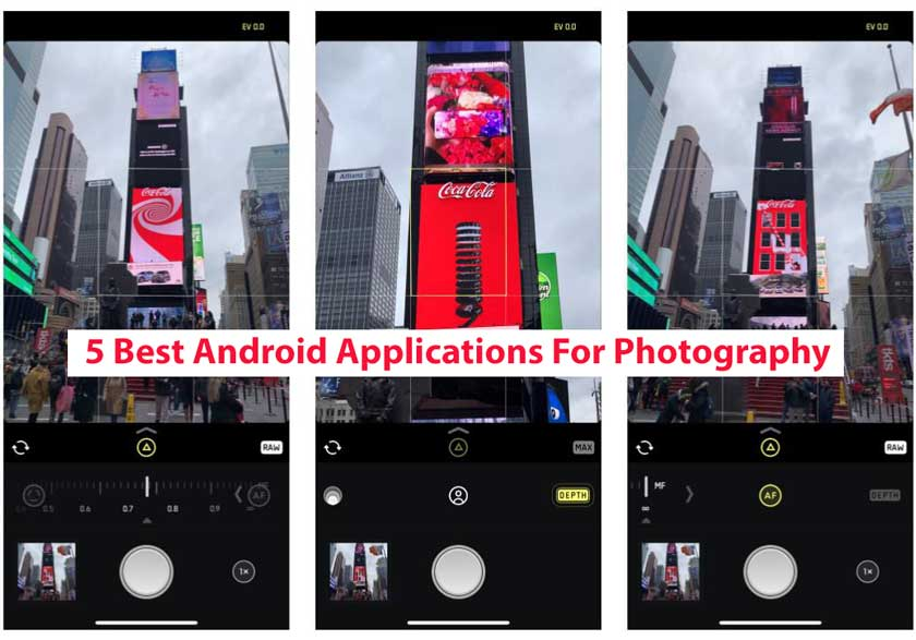5 Best Android Applications For Photography
