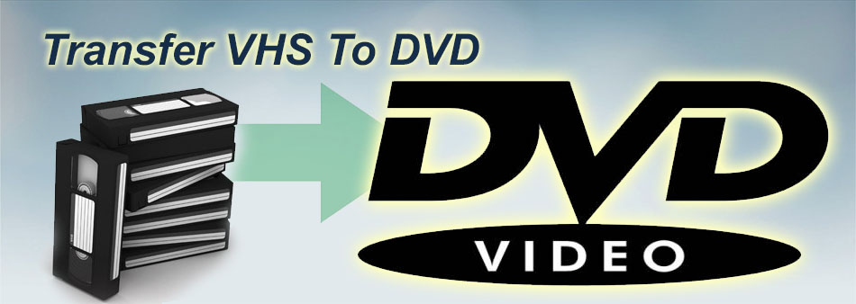 How Can I Convert VHS to DVD?