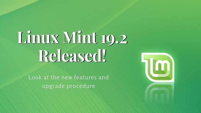 """Linux Mint 19.2 """"Tina"""" is available for download"""
