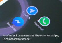 How To Send Uncompressed Photos on WhatsApp, Telegram and Messenger