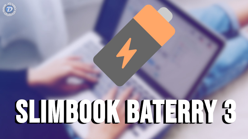 Slimbook Battery 3: optimize the battery life of your laptop under Linux