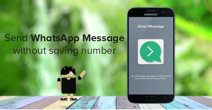 How To Send Messages on Whatsapp Without Saving Number
