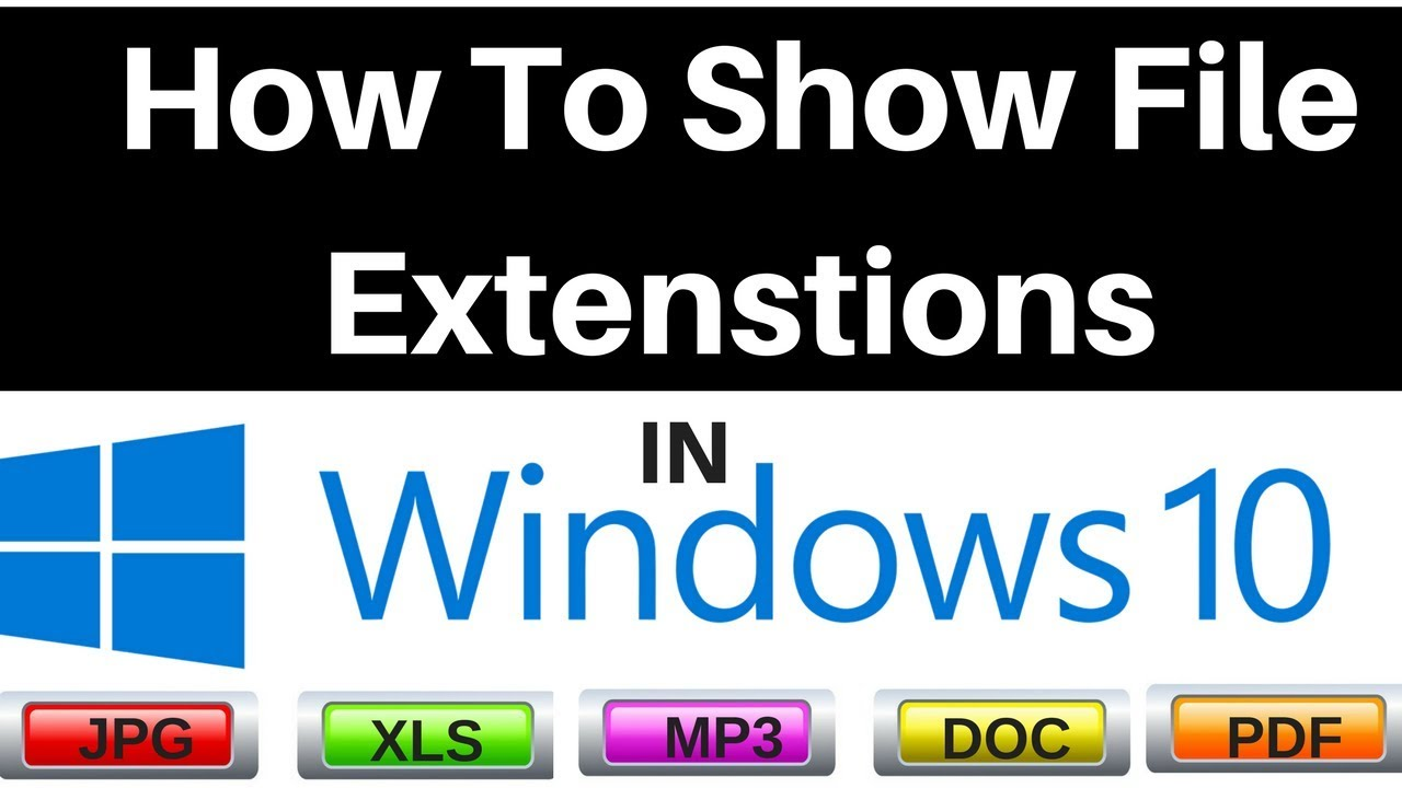 How to Display File Extensions on Windows 10