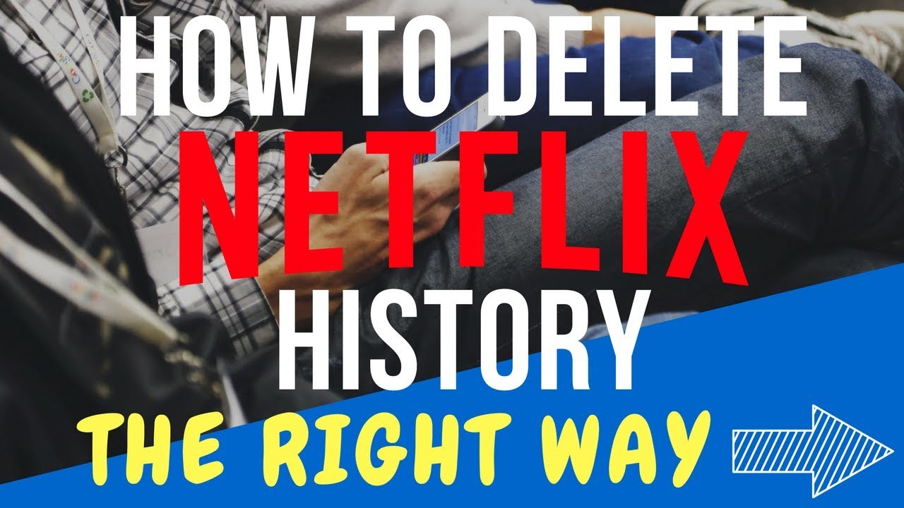How To Delete History of Netflix?