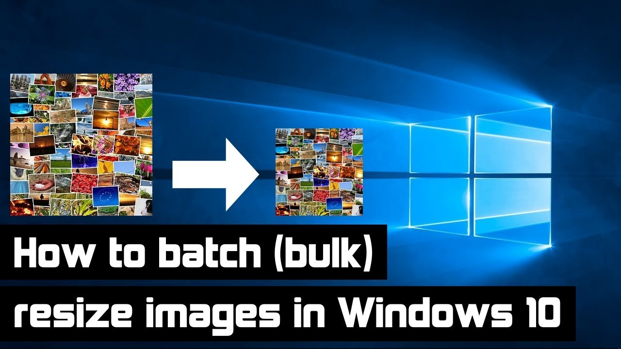 How to Resize Batch Images on Windows 10 Without Software