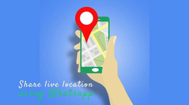 How to Share Whatsapp Real-time Locations with Friends