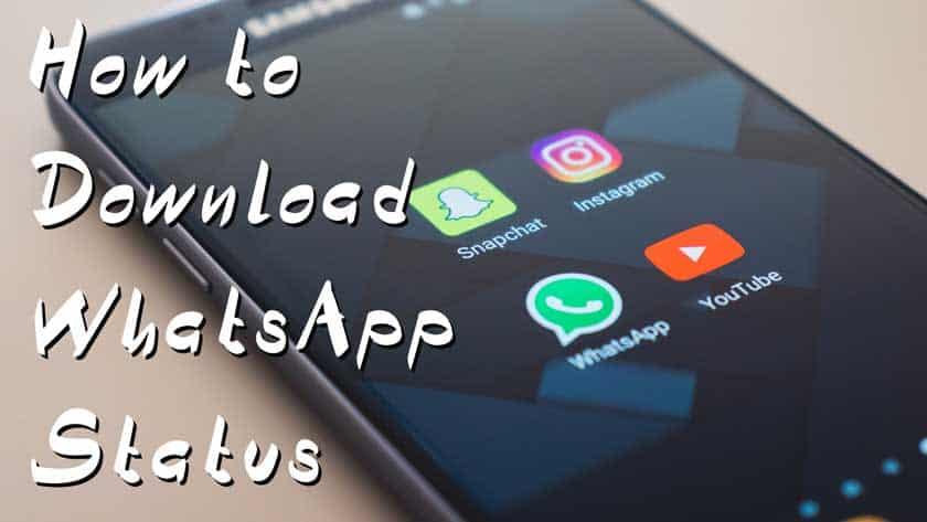 How To Download A Whatsapp Status 2 Methods Android Iphone