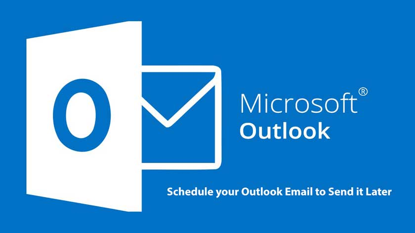 Schedule your Outlook Email to Send it Later