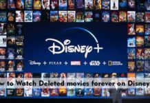 How to Watch Deleted movies forever on Disney+?