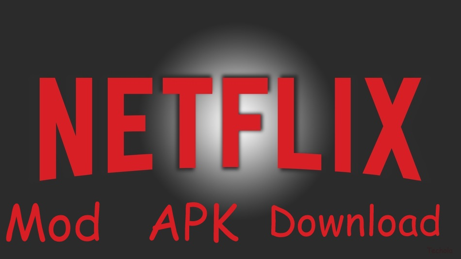 Download Netflix APK MOD 2019 Free Last