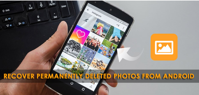 How to Recover Deleted Photos on Android Without PC And Root?