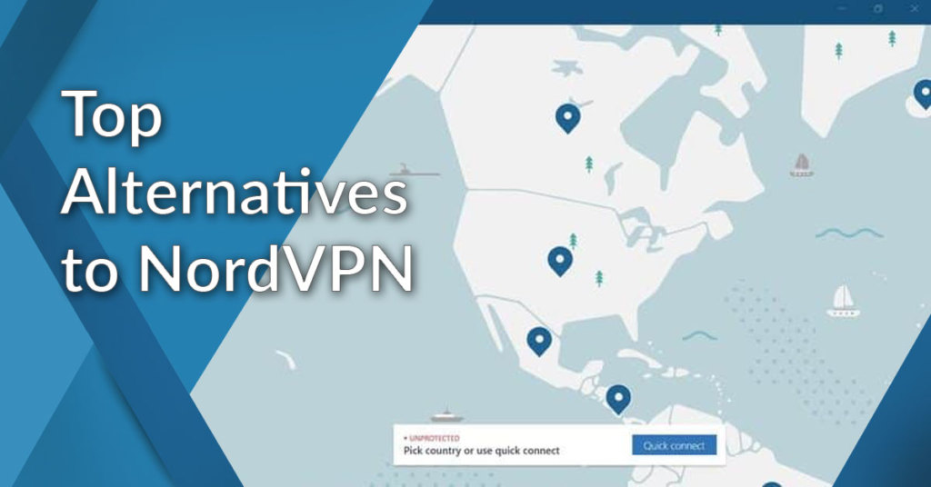 Here are 10 best alternatives NordVPN to try