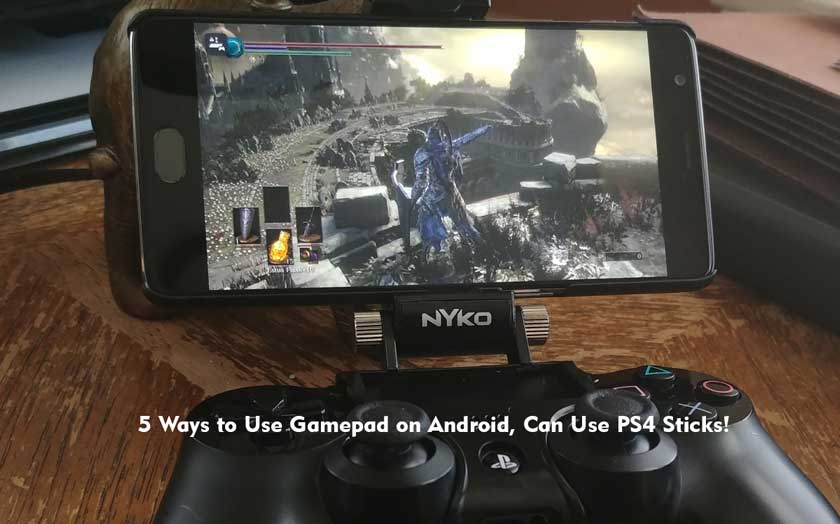 5 Ways to Use Gamepad on Android, Can Use PS4 Sticks!