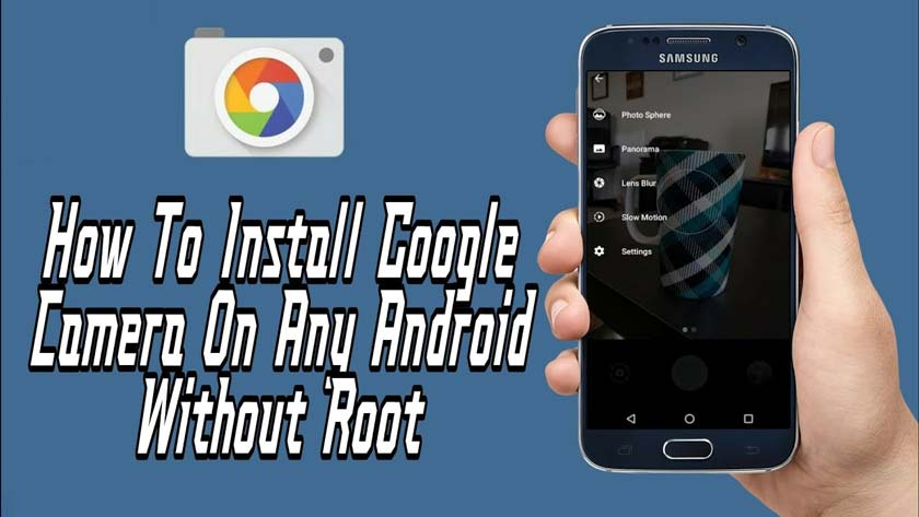 How to install Google Camera without Root on Android Mobile
