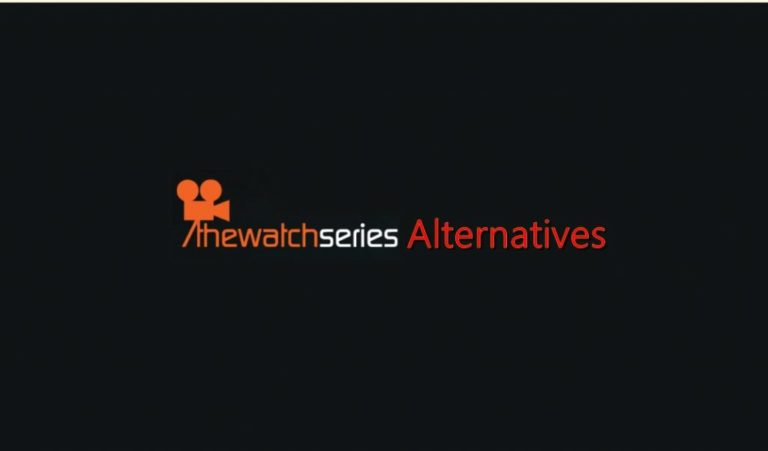 5 Best Alternatives of TheWatchSeries to Watch Movies Online