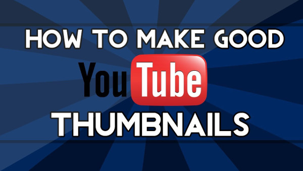5 tips to create a thumbnail of Youtube Video