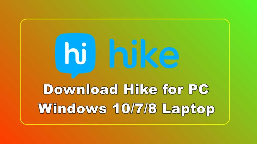 Download Hike for PC / Laptop