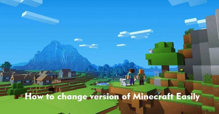 How to change version of Minecraft Easily