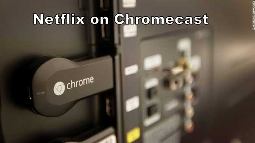 Chromecast Netflix | How to watch Netflix on Chromecast