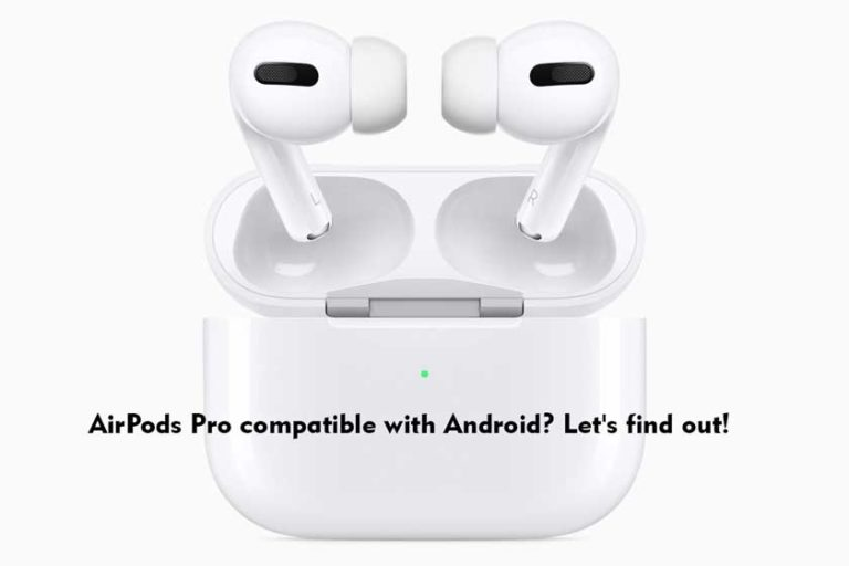 AirPods Pro compatible with Android? Let's find out!