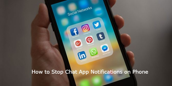 How to Stop Chat App Notifications on Phone