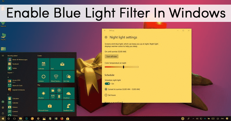 How To Activate the Blue Light Filter Windows 10