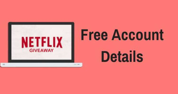 List of Free NetFlix Accounts and Passwords