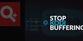 Kodi Improve Streaming | Reduce Buffering