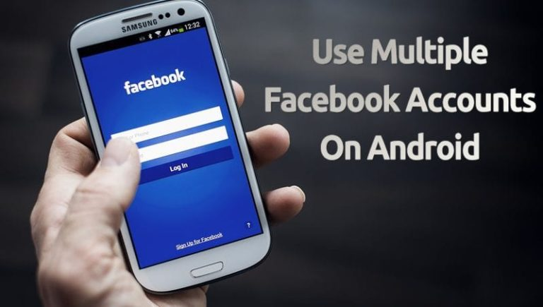 How to Use Multiple Facebook Accounts on Android