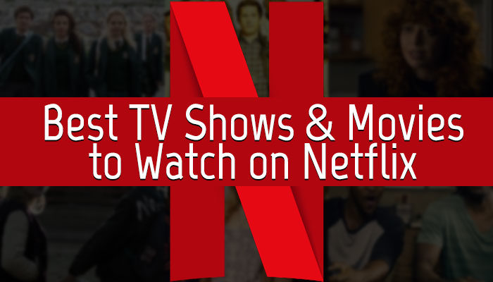 Watch Best Netflix Series and Movies this weekend?