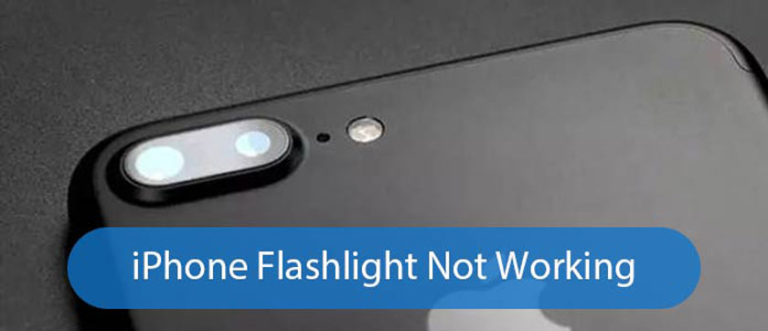 4 Ways to Fix iPhone flashlight does not work