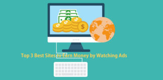 Top 3 Best Sites to Earn Money by Watching Ads