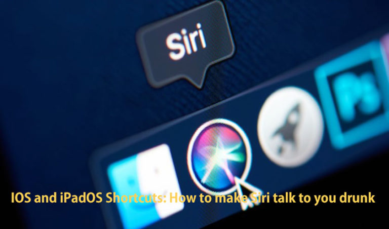 IOS and iPadOS Shortcuts: How to make Siri talk to you drunk
