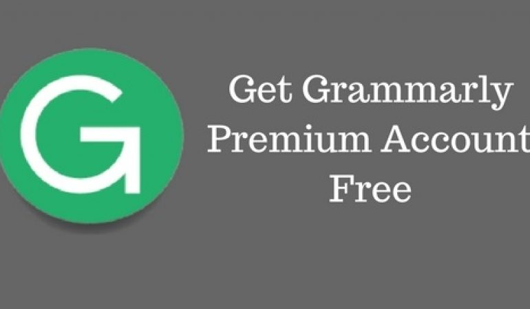 4 Methods to Get a free Grammarly Premium account