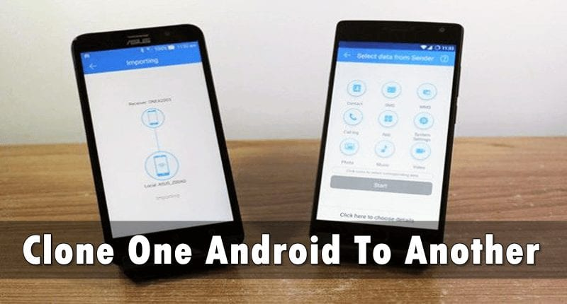 How to clone one Android to another