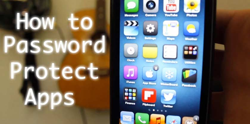 How to Put Password to Applications on iPhone