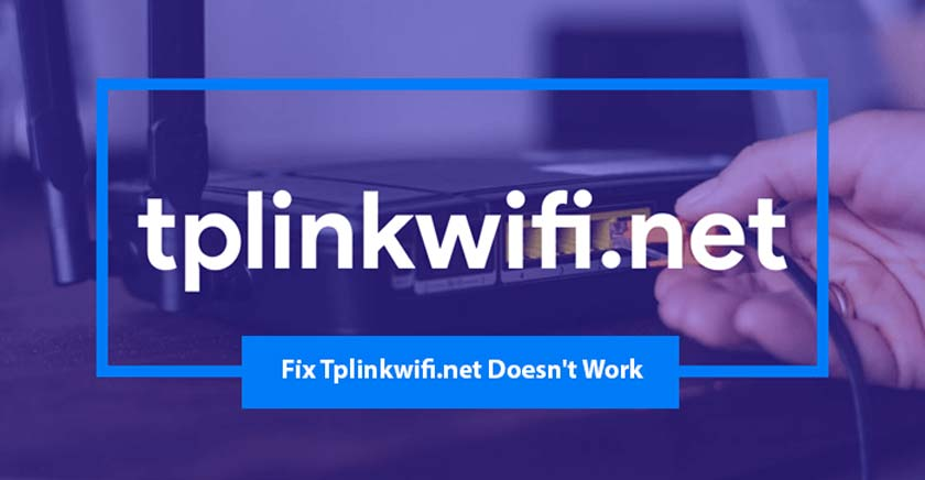 How to Fix Tplinkwifi.net Doesn't Work | Default IP address of TP-Link routers