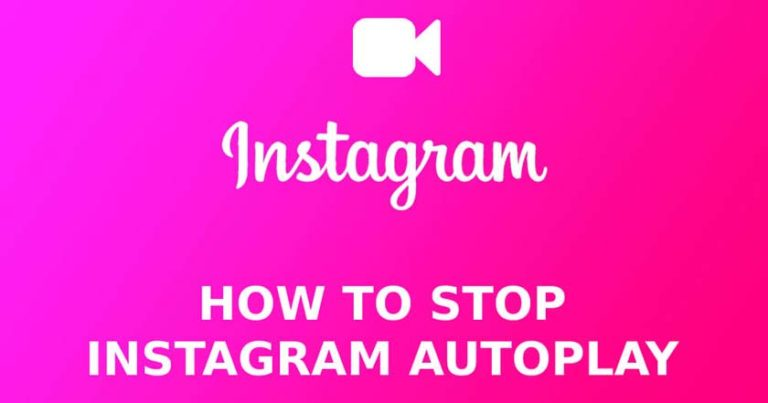 How to Turn off Autoplay on Instagram on Android and iOS