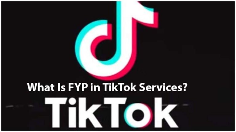 What Is FYP in TikTok Services?