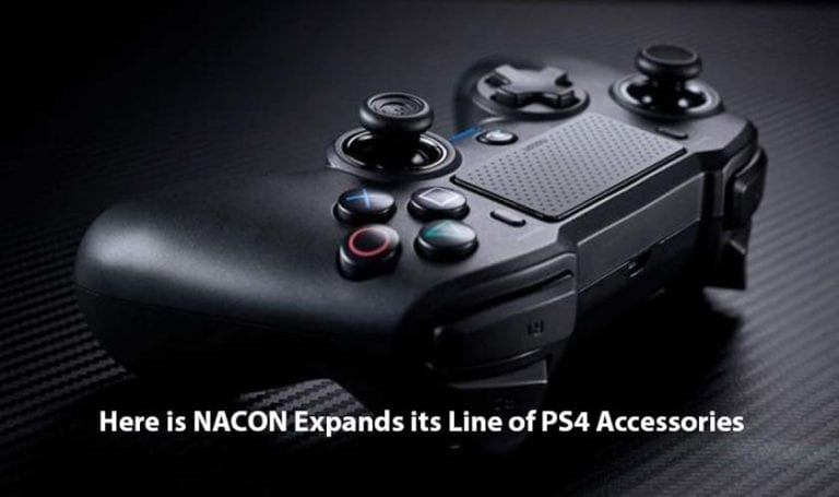 Here is NACON Expands its Line of PS4 Accessories
