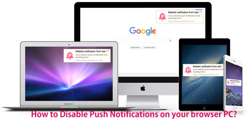 How to Disable Push Notifications on your browser PC?