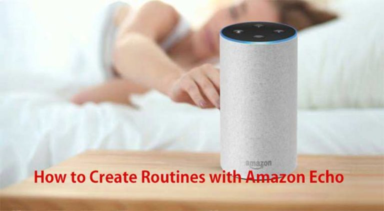 How to Create Routines with Amazon Echo