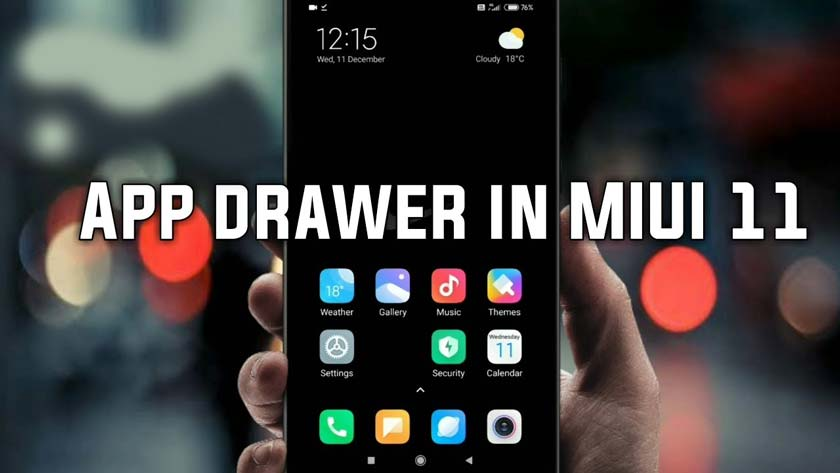 How to Activate New App Drawer Features in MIUI 11